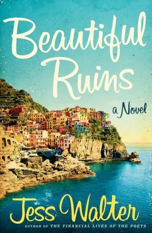 beautiful ruins - picture by goodreads.com