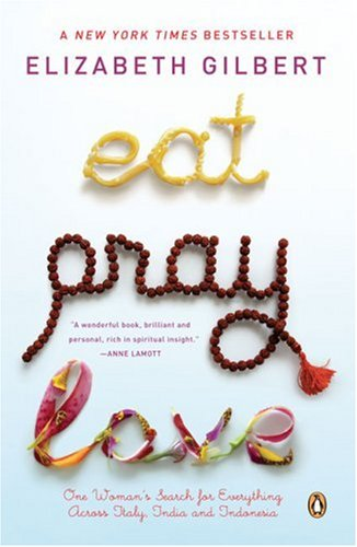 Eat, Pray, Love - picture by gatheringbooks.org